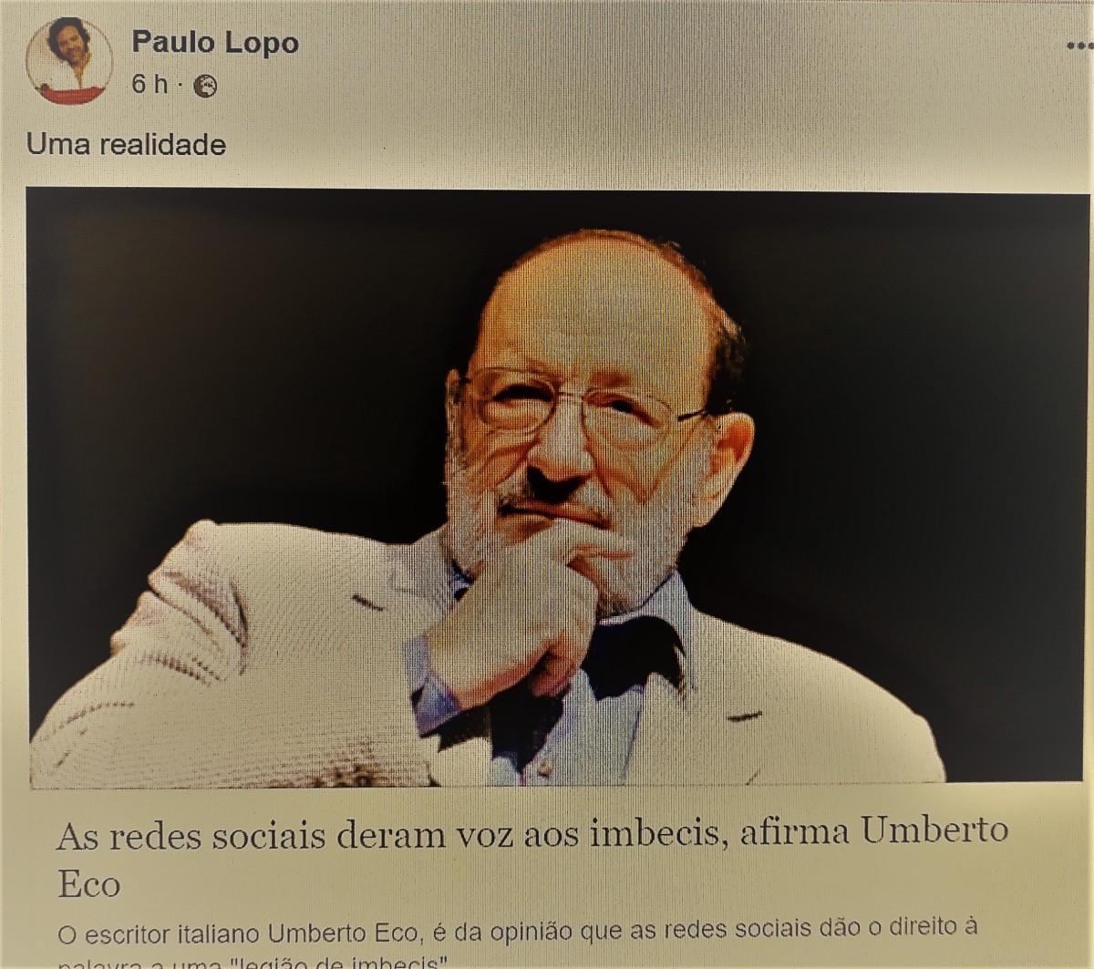 Paulo Lopo cansado dos imbecis das redes sociais